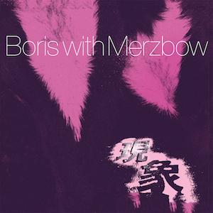 Boris_with_Merzbow_-_Gensho
